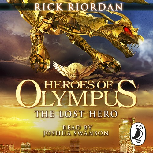 Rick Riordan: The Lost Hero - Heroes of Olympus (Audiobook extract) Read by Joshua Swanson