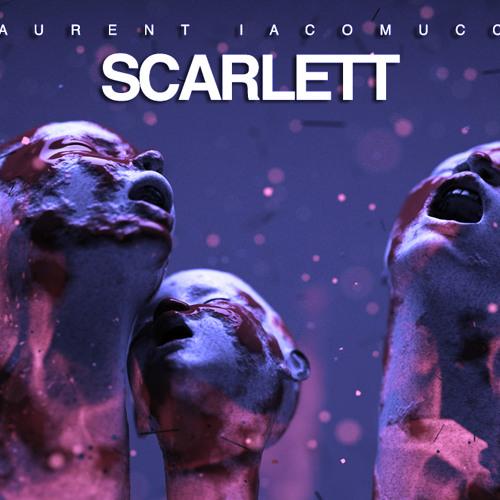 Laurent Iacomucci - Scarlett (Original Mix)