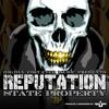 State Property - Reputation (Prod. Mike Jerz)