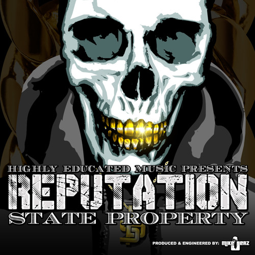 Baixar State Property - Reputation (Prod. Mike Jerz)