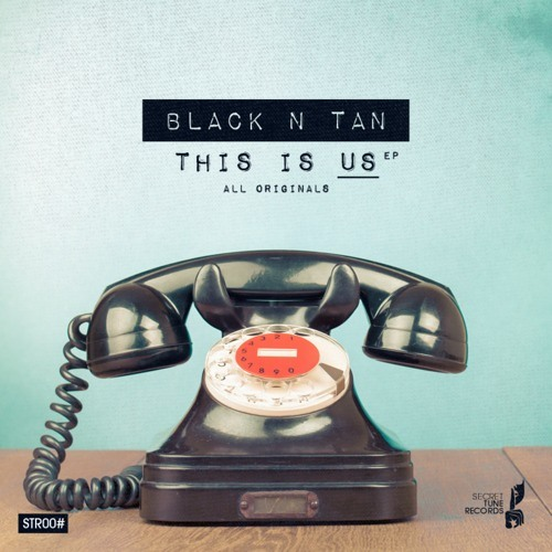 Black n Tan - Rareffect (Original Mix) by Secret Tune Records!