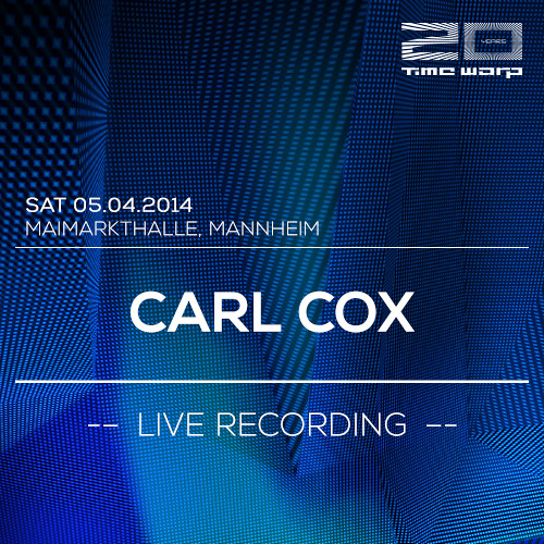 Carl Cox Time Warp Live Recording