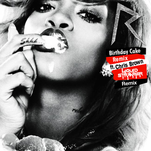 Cake By Rihanna Mp