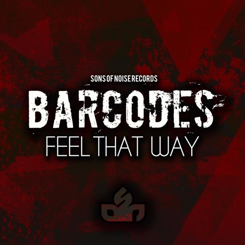 Barcodes - Feel That Way - We Bang Remix Forthcoming on SONS OF NOISE Records UK