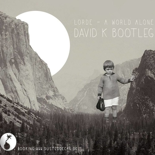 Lorde - A World Alone (David K.  Bootleg)