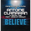 Ministers De La Funk vs Antoine Clamaran & Sandy Vee feat Jocelyn Brown - Believe (Extended Mix)