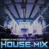 House Mix - Playlist Live 2014