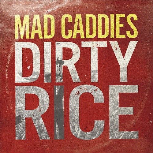 "Mad Caddies ""Brand New Scar"""