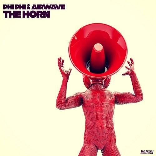 Phi-Phi & Airwave - The horn (Cidinc Remix)