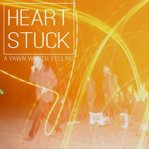Heart Stuck