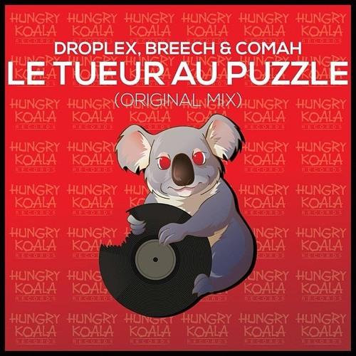 Droplex, Breech & Comah - Le Tueur Au Puzzle (Original Mix) ★ TOP #5 Minimal