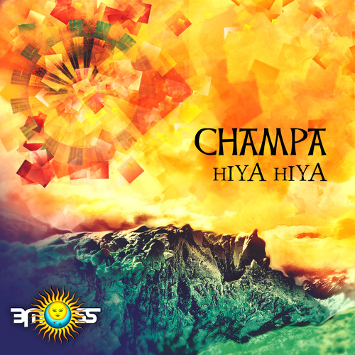 Champa - Hiya Hiya (Release on BMSS Records) OUT NOW!