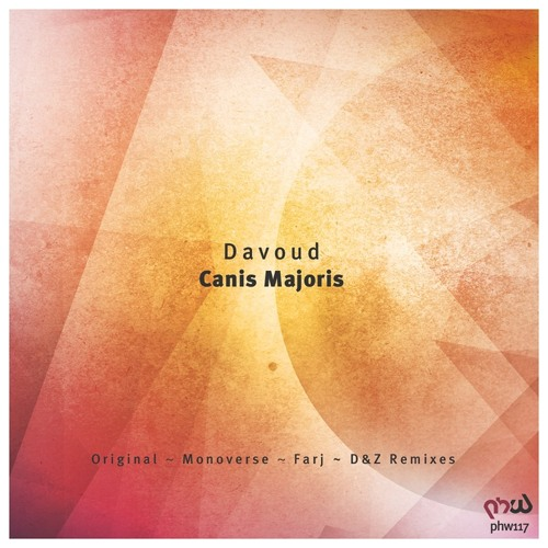 Davoud - Canis Majoris (Monoverse Remix) [PHW]