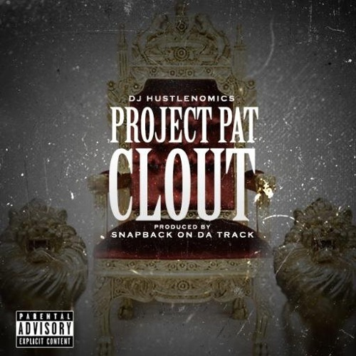 Project Pat - Clout (ProdBy SnapBack)