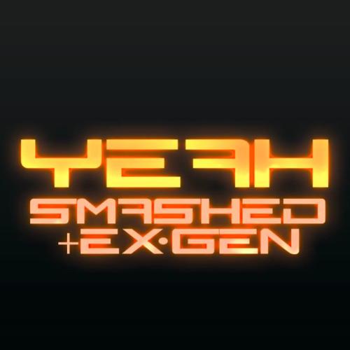 SMASH3D & ExGen -Yeah - 2K14 NEW DEMO