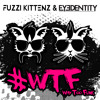 way too funk by fuzzi kittenz eyedentity