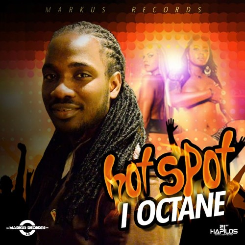 I - OCTANE - HOT SPOT - MARKUS RECORDS