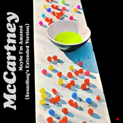 Paul McCartney - Maybe I'm Amazed (Soundhog's Extended Version)