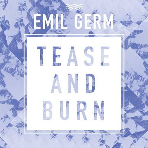 Tease And Burn