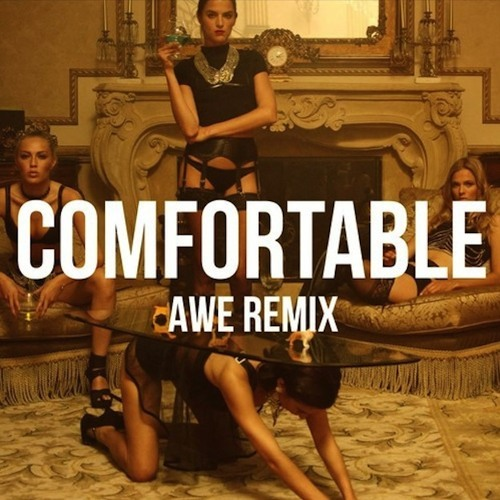 The Knocks ft. X Ambassadors - Comfortable (AWE Remix)