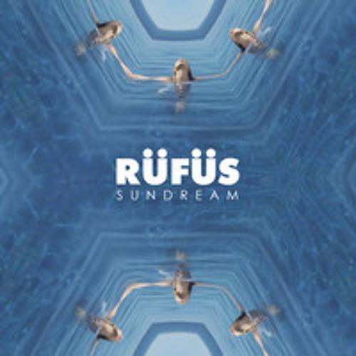 RüFüS - Sundream (Wordlife Remix)