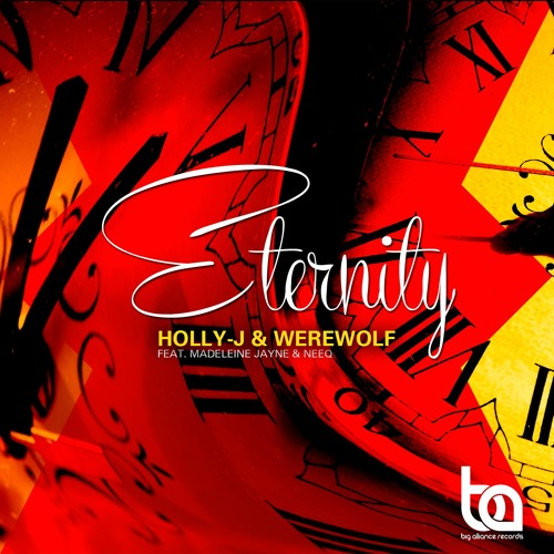 [Original Mix] Eternity feat Madeleine Jayne & NeeQ - Holly-J & Werewolf