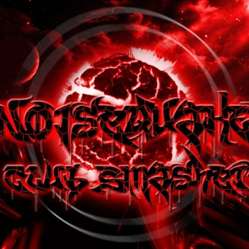 Noisequake - Club Smasher