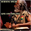 Burning Spear Live 2003