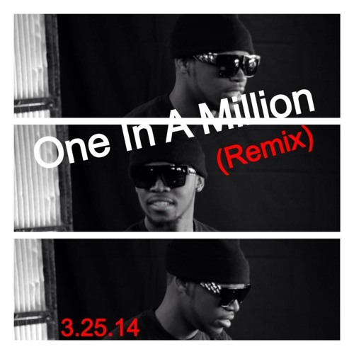 ONE IN A MILLION (OFFICIAL REMIX)