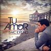 ISAAC IDROVO - YOUR LOVE / TU AMOR ENGLISH VERSION (ALBUM
