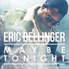 Eric Bellinger - Maybe Tonight [Japan Exclusive] (Snippet)