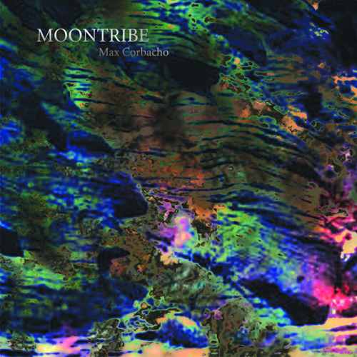 Moontribe - Moontribe - Max Corbacho