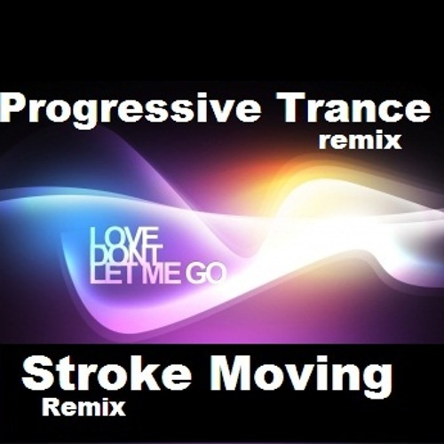 David Guetta - Love Don't Let Me Go (Stroke Moving Bootleg) #Free Download