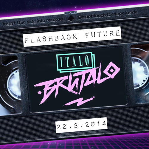 Italo Brutalo - Flashback Future Disco Helsinki Mix