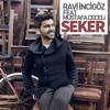 Ravi Incigöz feat. Mustafa Ceceli - Şeker (2014)