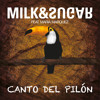 Milk & Sugar - Canto Del Pilon (Kellerkind Remix) | Preview