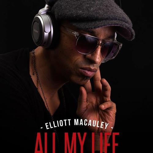 All MY LIFE  Elliott Macauley {feat Joe Leavy}