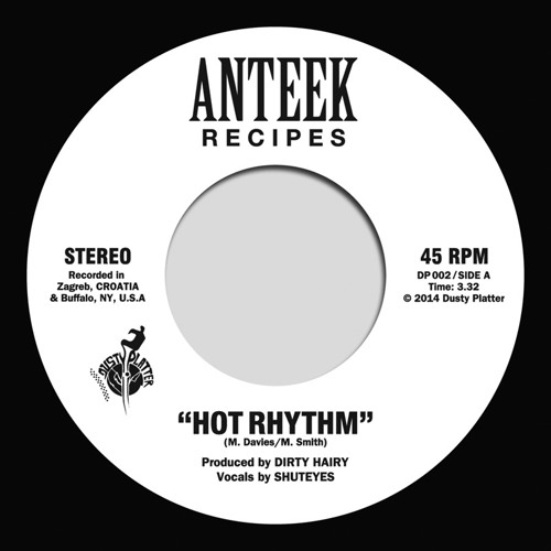 "Anteek Recipes - ""Hot Rhythm"" - Limited Edition 7"" Vinyl - 2 min SNIPPET (OUT NOW)"