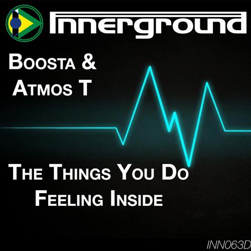 Boosta & Atmos T - Things You Do [CLIP]