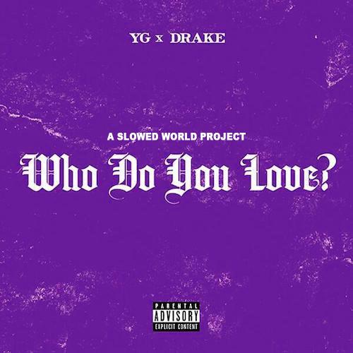 Who Do You Love Ft. Drake (Slowed-N-Chopped) #ASlowedWorld