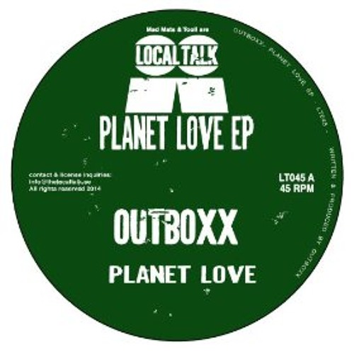 Outboxx - Planet Love ep ( Out Now! )