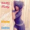 Damo feat Nathy - Mila Affection Tsisy Condition 2014