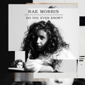 Rae Morris Do You Even Know? Artwork