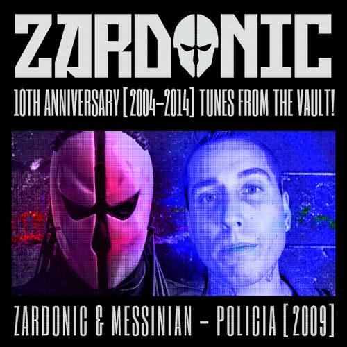 Zardonic & Messinian - Policia [2009]