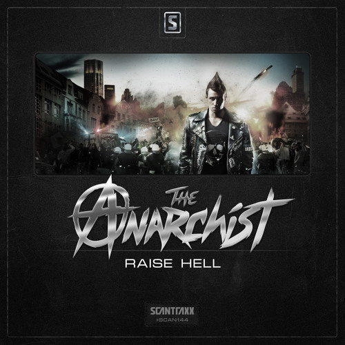The Anarchist - Raise Hell (#SCAN144 Preview)