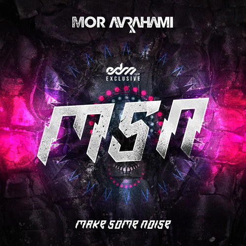 MSN by Mor Avrahami - EDM.com Exclusive