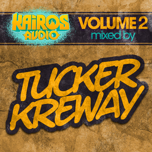 Kairos Audio Volume 2 - Mixed By Tucker Kreway