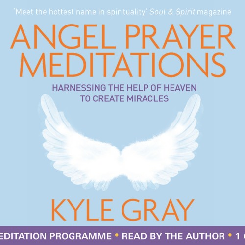 Kyle Gray - Guardian Angel Meditation (from Angel Prayer