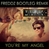Mark With A K - You´re My Angel (Freddz Bootleg Mix)