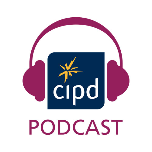 CIPD Podcast 63 - Business savvy HR